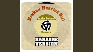 Video Broken Hearted Girl (In the Style of Beyonce) (Karaoke Version) download MP3, 3GP, MP4, WEBM, AVI, FLV Juli 2018