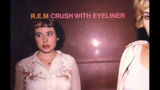 R.E.M. - Crush with Eyeliner (Instrumental) (1995)