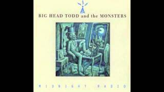 The Moose Song // Big Head Todd And The Monsters // Midnight Radio (1994)