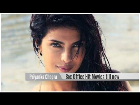 Top 10 Best Priyanka Chopra Box Office Hit Movies List