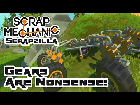 Gears Are Nonsense! - Let's Play Scrap Mechanic Multiplayer - Part 396