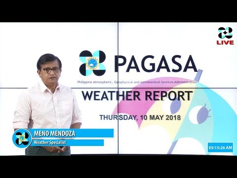 Public Weather Forecast Issued at 4:00 AM May 10, 2018