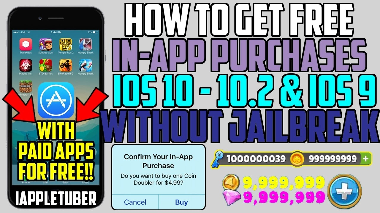 Get In-App Purchases for FREE(NO JAILBREAK) iOS 10 - 10 2 1 & iOS 9 iPhone,  iPad, iPod