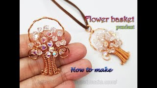 Spring flower basket pendant with sparkling crystal - How to make jewelry for copper wire 446