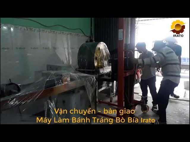 Vận chuyển Máy Bánh Tráng Bò Bía - VinaIrato