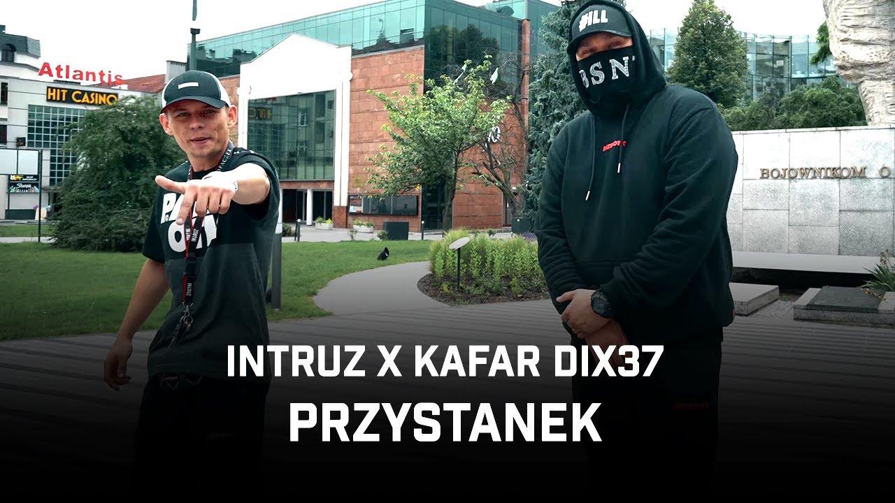 Intruz ft. Kafar Dix37 - Przystanek