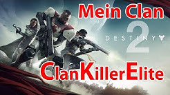 Destiny 2 Clan Gründung NAME ClanKillerElite