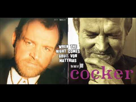 Joe Cocker - When the Night Comes - Gruß von Matthias