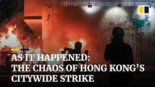 as-it-happened-the-chaos-of-hong-kong-s-citywide-strike