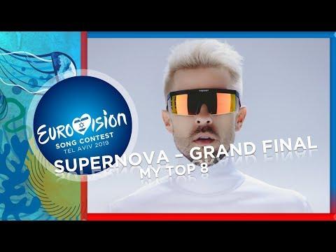 Eurovision Latvia 2019 - [Supernova] Grand-Final - MY TOP8