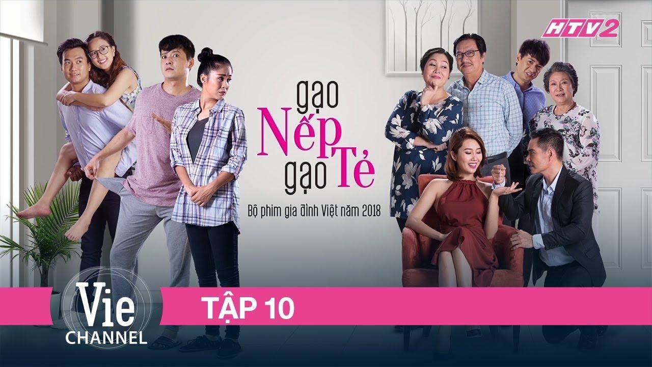 #10 GẠO NẾP GẠO TẺ | Phim Gia Đình Việt 2018