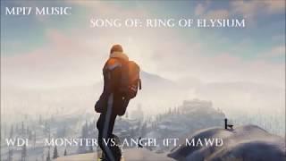 song of: Ring of Elysium //WDL - Monster vs Angel// MP17 MUSIC