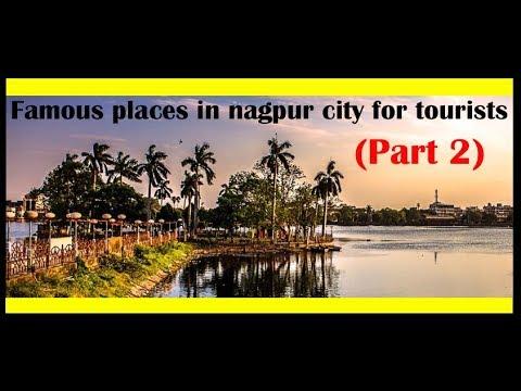 Famous places in nagpur city for tourists(part 2)