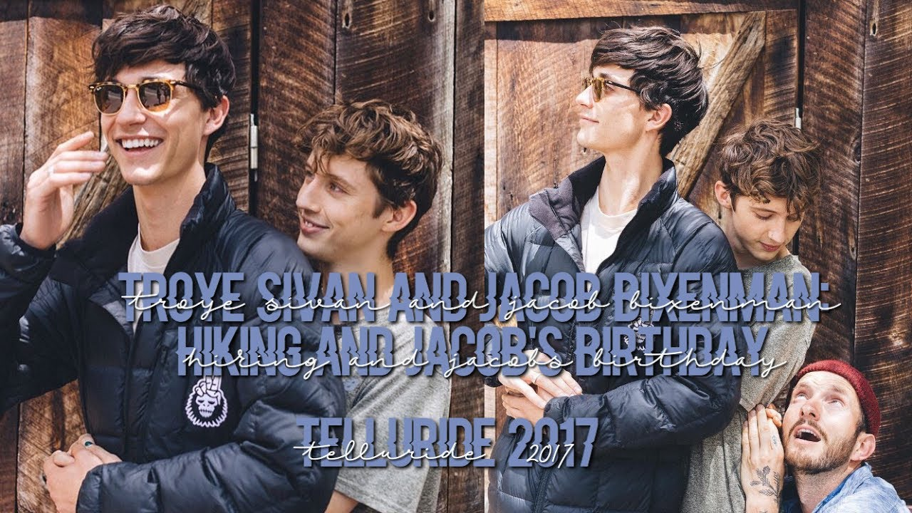 Troye Sivan And Jacob Bixenman Hiking And Jacob S Birthday Telluride 2017 Youtube