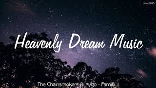 The Chainsmokers & Kygo - Family