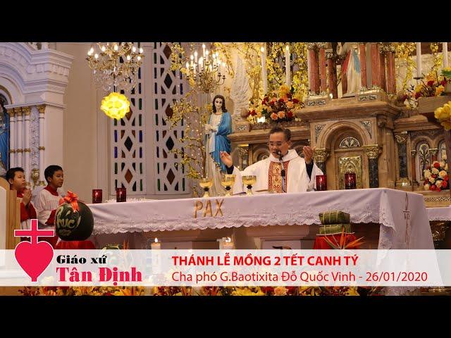 Thánh lễ Mồng 2 Tết Canh Tý - Cầu cho tổ tiên & ông bà cha mẹ - 26/01/2020