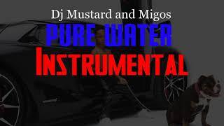 Dj Mustard Migos Pure Water INSTRUMENTAL.mp3