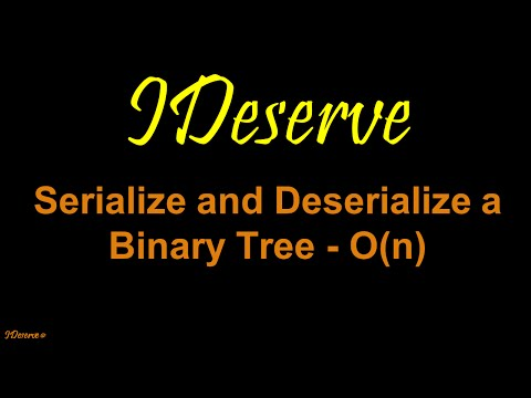 Serialize and Deserialize a Binary Tree