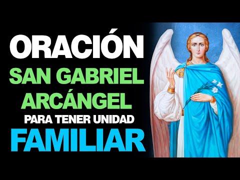 🙏 Oración al Arcángel San Gabriel para la Unidad y BIENESTAR FAMILIAR 👨👩👧👦