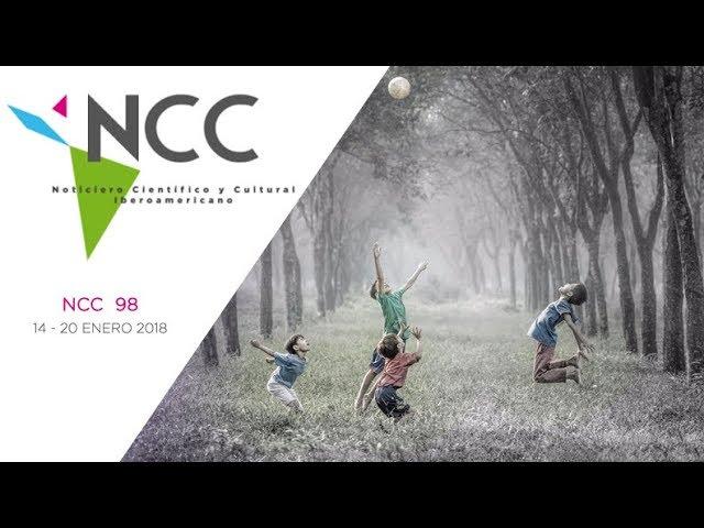 Noticiero Científico y Cultural Iberoamericano, emisión 98. 14 al 20 de enero 2019.