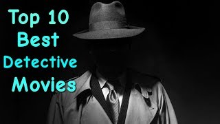 Top 10 Best Detective Movies In World