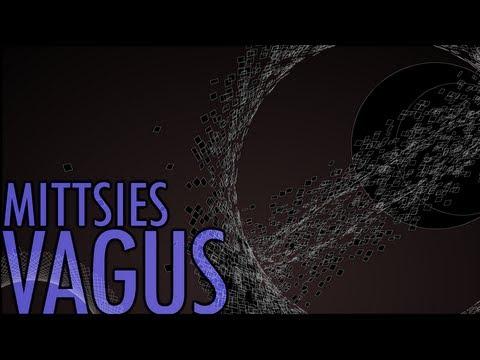 Mittsies - Vagus