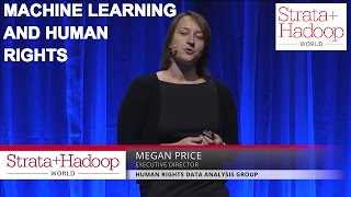 Machine Learning & Human Rights Advocacy - Megan Price
