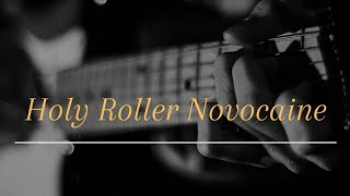 Kings Of Leon/Holy Roller Novocaine/Guitar Cover.