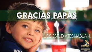 GRACIAS PAPÁS // Calatrava School 2016