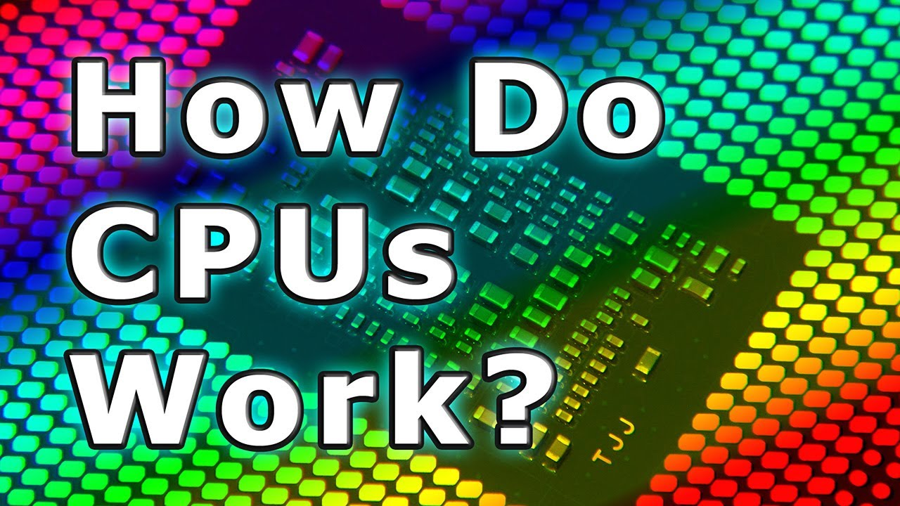 How Do CPUs Work?