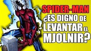 ¿Spider-Man puede levantar el martillo de Thor?