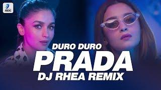 Prada Remix Duro Duro Remix DJ Rhea Mp3 Song Download