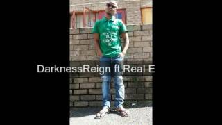 DarknessReign ft Real E   Inkondlo