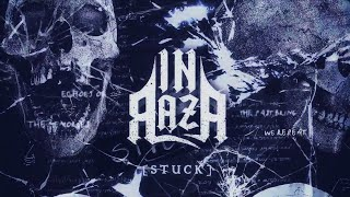 INRAZA - (Still) Stuck [Lyric Video Oficial]