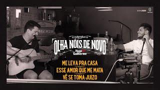 Hugo e Guilherme - Pot-Pourri Me Leva Pra Casa   Esse Amor Que Me Mata   Vê Se Toma Juízo