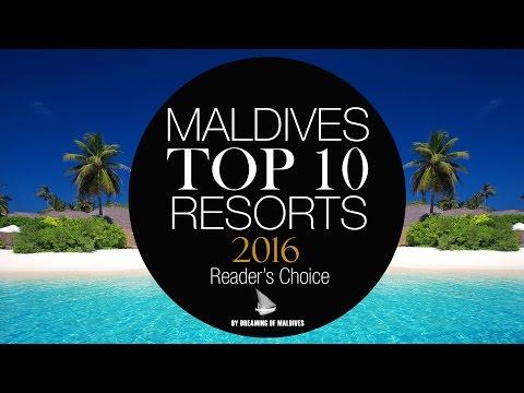 TOP 10 Resorts Maldives 2016 [ OFFICIAL ]