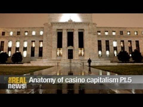Anatomy of casino capitalism Pt.5
