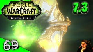 World of Warcraft Legion - #69 - Patch 7.3 - Auf nach Argus! [Let