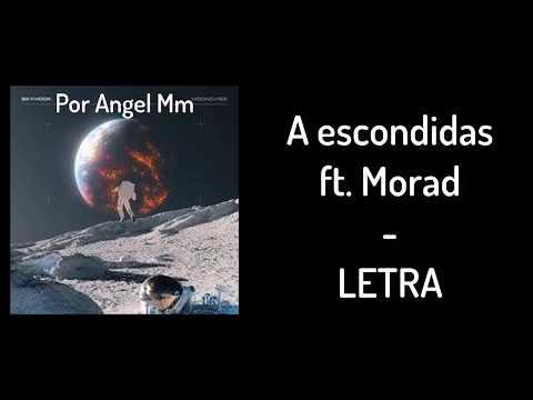 $kyhook - A Escondidas ft. Morad - LETRA Por Angel Mm