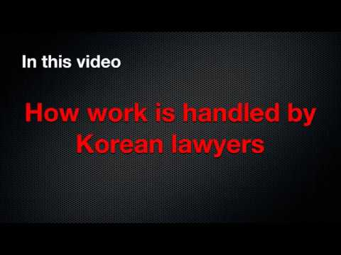 How work is handled at Korean law firms