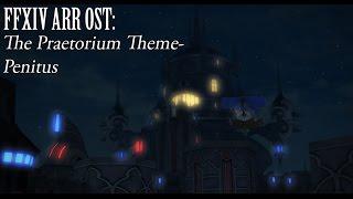 FFXIV OST The Praetorium Theme ( Penitus )
