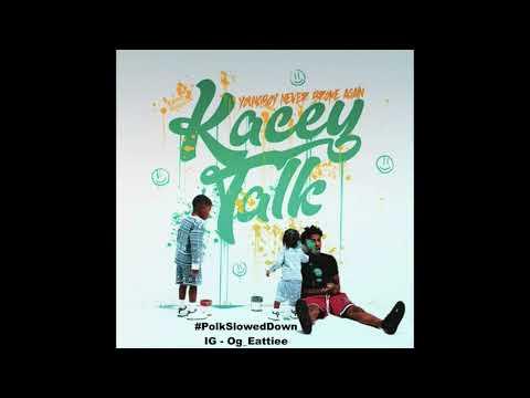 NBA Youngboy – Kacey Talk #SLOWED