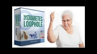 The Diabetes Loophole Review - Does It Work or Scam?