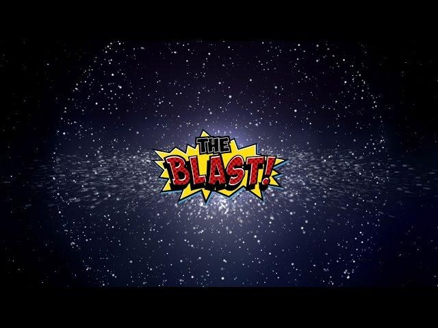Meet The Blast!