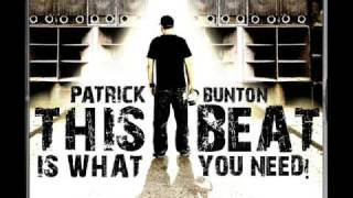 Weekendstars: Patrick Bunton - This beat is what you need (Original Mix)