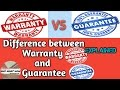 | Warranty and Guarantee| | Warranty vs guarantee| | difference| explained in hindi