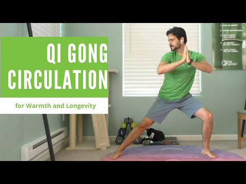 Qi Gong Circulation for Warmth and Longevity