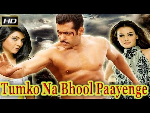 Tumko Na Bhool Paayenge 2002 - Dramatic Movie | Salman Khan, Dia Mirza, Sushmita Sen, Inder Kumar.