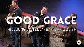 Good Grace (feat. Chris Sligh) - Hillsong United cover // w/ Multitrack