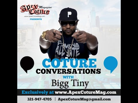 Coture Conversations with Bigg Tiny